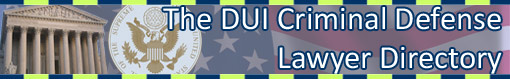 The DUI Criminal Defense Lawyer Directory