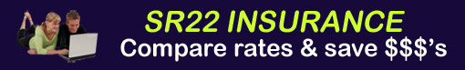 Compare SR22 Auto Insurance Rates and Save $$$'s