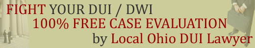 FREE Ohio DUI Case Evaluation by Local Hudson DUI Lawyer / Drunk Driving / DWI Defense Attorney